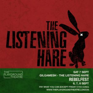 RebelFest 2019 GILGAMESH-THE-LISTENING-HARE