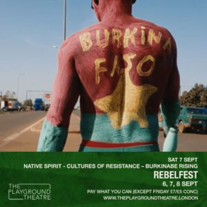 RebelFest-2019_NATIVE-SPIRIT-CULTURES-OF-RESISTANCE-BURKINABE-RISING